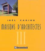 Maisons d'architectes III